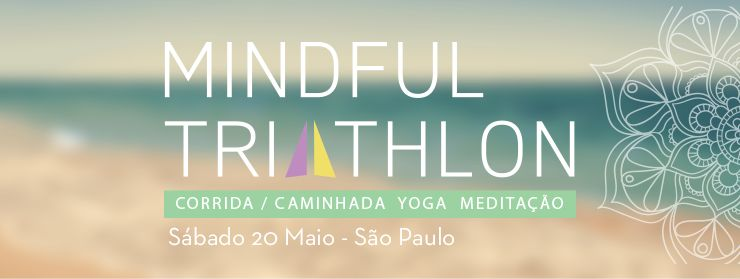 MindfulTriathlonBrasil - Mindful Triathlon- Brasil - Quero Harmonia Queroharmonia